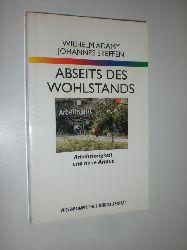 ADAMY, Wilhelm / STEFFEN, Johannes:  Abseits des Wohlstands. Arbeitslosigkeit und neue Armut.
