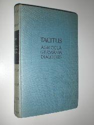 TACITUS, Publius Cornelius - BÜCHNER, Karl (Hrsg. und Übersetzung):  Die historischen Versuche. Agricola - Germania Dialogus.