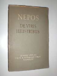 NEPOS, Cornelius:  Sechs Lebensbilder. Themistokles - Alkibiades - Dion - Epaminondas - Hannibal - Atticus.