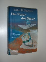 BARROW, John D.:  Die Natur der Natur. Wissen an den Grenzen von Raum und Zeit. Deutsche Übersetzung herausgegeben und mit einem Vorwort versehen von Wolfgang Neuser. Aus dem Englischen übersetzt von Anita Ehlers.