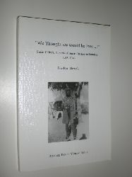 """GEWALD, Jan-Bart:  """"We thought we would be Free…"""" Socio-Cultural Aspects of Herero History in Namibia 1915-1940."""