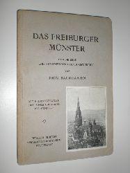 """""""BAUMGARTEN, Fritz:""""  """"Das Freiburger Münster. Beschrieben und kunstgeschichtlich gewürdigt. Mit 9 Kunstbeilagen und einem Grundriss des Münsters."""""""