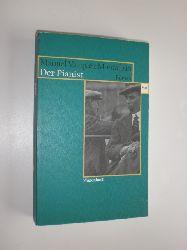 MONTALBAN, Manuel Vazquez:  Der Pianist. Roman. Aus dem Spanischen von Maralde Meyer-Minnemann.