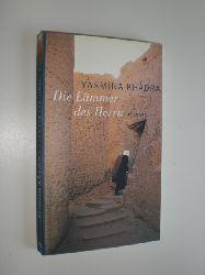 KHADRA, Yasmina:  Die Lämmer des Herrn. Roman. Aus dem Französischen von Regina Keil-Sagawe.
