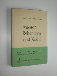 SUNDERMEIER, Theo:  Mission, Bekenntnis und Kircghe. Missionstheologische Probleme des 19. Jahrhunderts bei C. H. Hahn.