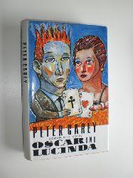 CAREY, Peter:  Oscar und Lucinda. Roman. Aus dem Englischen übersetzt von Dirk van Gunsteren.