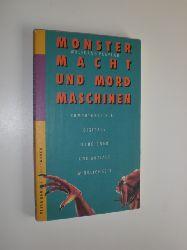 POEPLAU, Wolfgang:  Monster, Macht und Mordmaschinen. Computerspiele - Digitale Illusionen und soziale Wirklichkeit.