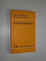 BRAKELMANN, Günter / ROSOWSKI, Martin (Hrsg.):  Antisemitismus. Von religiöser Judenfeindschaft zur Rassenideologie.