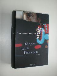 BECKER, Thorsten:  Sieger nach Punkten. Roman.