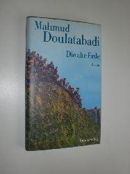 """""""DOULATABADI, Mahmud:""""  """"Die alte Erde. Aus dem Persischen von Bahman Nirumand."""""""
