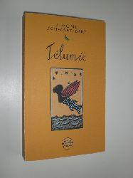 SCHWARZ-BART, Simone:  Telumee. Roman. Aus dem Französischen von Udo Schlögl.