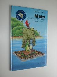 PFISTER, Marcus:  Mats und die Streifemäuse. Eine Geschichte mit zwei Enden.
