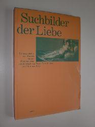 KADE-LUTHRA, Veena / ZEILE, Christine (Kommentare):  Suchbilder der Liebe. Liebesgedichte vom Barock bis zur Frühmoderne.