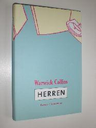 """""""COLLINS, Warwick:""""  """"Herren. Roman. Aus dem Englischen von Thomas Mohr."""""""