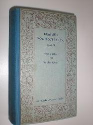 ERASMUS VON ROTTERDAM:  Briefe. Verdeutscht und herausgegeben von Walther Köhler. Mit 8 Abbildungen.