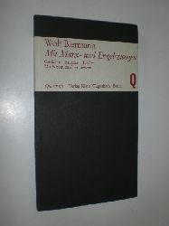 BIERMANN, Wolf:  Mit Marx- und Engelszungen. Gedichte - Balladen - Lieder. Mit Noten zu allen Liedern.