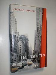 SIMMONS, Charles:  Lebensfalten. Roman. Aus dem Englischen übersetzt von Susanne Hornfeck.