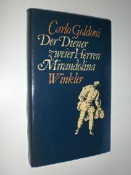 """""""GOLDONI, Carlo:""""  """"Der Diener zweier Herren. Mirandolina."""""""