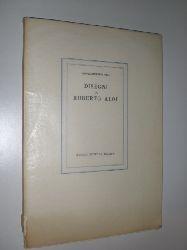 ALOI, Roberto - PICA, Agnoldomenico:  Disegni di Roberto Aloi - Pinselzeichnungen von Roberto Aloi - Text in deutscher und italienischer Sprache.