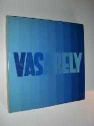 VASARELY, Victor - JORAY, Marcel (Einführung):  Vasarely II. Aus dem Französischen übersetzt von Hans G. Schürmann.