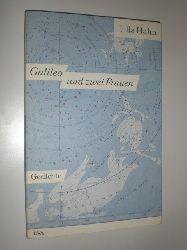 HAHN, Ulla:  Galileo und zwei Frauen. Gedichte.