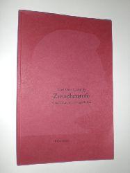"""""""CONRADY, Karl Otto:""""  """"Zwischenrufe. Kommentare zum Zeitgeschehen. Eine Auswahl zum 75. Geburtstag von Karl Otto Conrady."""""""