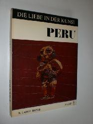 HOYLE, Rafael Larco:  Die Liebe in der Kunst. Peru. Studie über die erotischen Darstellungen in der peruanischen Kunst. Deutsche Bearbeitung von Enrique Luft.