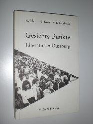 ESSER, Aletta / KRUSE, Sigrid / MOSBLECH, Berndt (Hrsg.):  Gesichts-Punkte. Literatur in Duisburg.