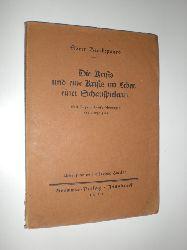 KIERKEGAARD, Sören:  Die Krisis und eine Krisis im Leben einer Schauspielerin. Mit Tagebuchaufzeichnungen des Verfassers. Übersetzt von Theodor Haecker.