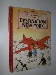 """""""HERGÉ:""""  """"Les Aventures de Jo, Zette et Jocko. Le Stratoneff H. 22. 2e Episode. Destination New-York."""""""