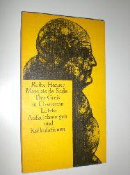 SADE, Marquis de:  Der Greis in Charenton. Letzte Aufzeichnungen und Kalkulationen.