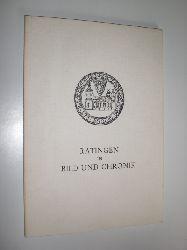 VEREIN FÜR HEIMATKUNDE UND HEIMATPFLEGE RATINGEN e.V. (Hrsg.):  Ratingen in Bild und Chronik.