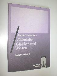 """OSSWALD, Bernhard:""  ""Materialien Glauben und Wissen. Sekundarstufe II."""