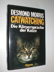 MORRIS, Desmond:  Catwatching. Die Körpersprache der Katze. Mit Illustrationen von Peter Engel.