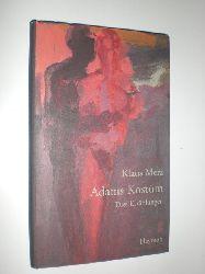 """""""MERZ, Klaus:""""  """"Adams Kostüm. Drei Erzählungen. Mit Bildern von Heinz Egger."""""""