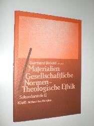 """BOSOLD, Bernhard:""  ""Materialien. Gesellschaftliche Normen - Theologische Ethik. Sekundarstufe II."""