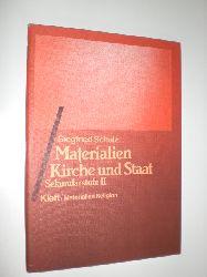 """SCHULZ, Siegrfried:""  ""Materialien. Kirche und Staat. Sekundarstufe II."""