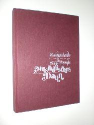 MAYER, Alois und WISSKIRCHEN, Friedbert:  Musikalisches Daun. Herausgeber: M�nnergesangsverein 1850 e.V.