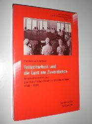 OERTZEN, Christine von:  Teilzeitarbeit und die Lust am Zuverdienen. Geschlechterpolitik und gesellschaftlicher Wandel in Westdeutschland 1948-1969.