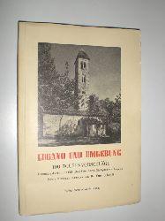 SCHMIDT, Ernst:  Lugano und Umgebung. 100 Tourenvorschläge.