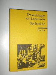 LOHENSTEIN, Daniel Casper von:  Sophonisbe. Trauerspiel. Herausgegeben von Rolf Tarot.