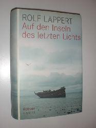 LAPPERT, Rolf:  Auf den Inseln des letzten Lichts. Roman.
