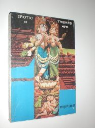 MAJUPURIA, Trilo Chandra und Indra:  Erotic Themes of Nepal. An analytical study and interpretation of religion-based sex expressions misconstrued as pornography.