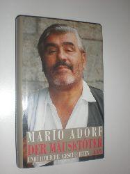 ADORF, Mario:  Der Mäusetöter. Unrühmliche Geschichten.