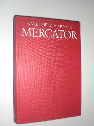 MERCATOR, Gerhard - KRÄMER, Karl Emerich:  Mercator. Eine Biographie.