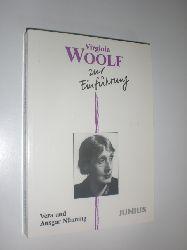 WOOLF, Virginia - NÜNNING, Vera und Ansgar:  Virginia Woolf zur Einführung.