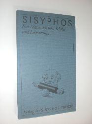 -:  Sisyphos.Ein Almanach über Bücher und Lebenskunst.