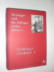HEIDEGGER, Martin - DENKER, Alfred / GANDER, Hans-Helmut / ZABOROWSKI, Holger (Hrsg.):  Heidegger und die Anfänge seines Denkens.