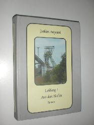 AAGAARD, Joakim:  Lohberg 1. Aus dem Nichts. Roman.