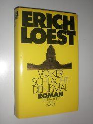 LOEST, Erich:  Völkerschlachtdenkmal. Roman.